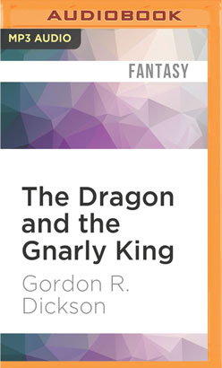Dragon and the Gnarly King, The