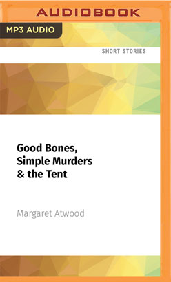 Good Bones, Simple Murders & the Tent