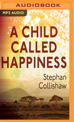 Child Called Happiness, A