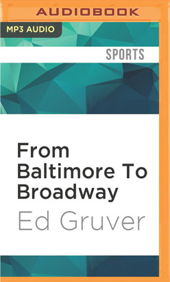 From Baltimore To Broadway
