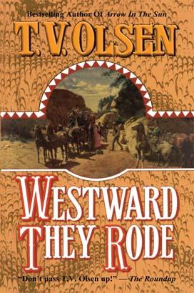 Westward They Rode