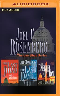 Joel C. Rosenberg - The Last Jihad Series: Books 1-3
