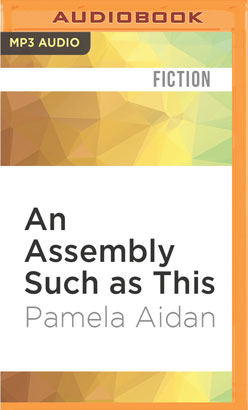 Assembly Such as This, An