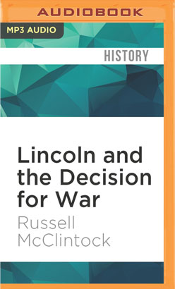 Lincoln and the Decision for War