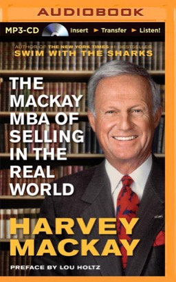 Mackay MBA of Selling in The Real World, The