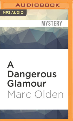 Dangerous Glamour, A