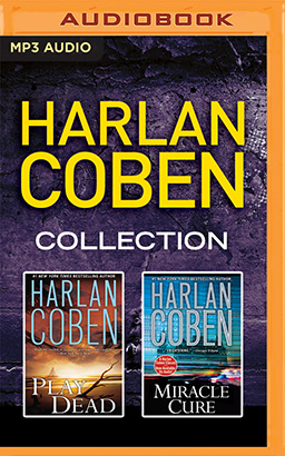 Harlan Coben - Collection: Play Dead & Miracle Cure