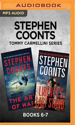 Stephen Coonts Tommy Carmellini Series: Books 6-7