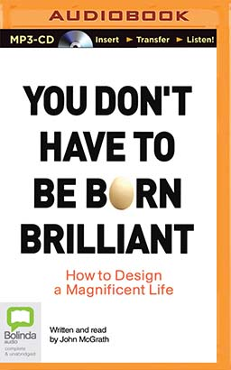 You Don't Have to be Born Brilliant
