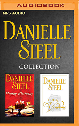 Danielle Steel - Collection: Happy Birthday & Hotel Vendome