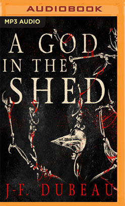 God in the Shed, A