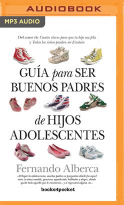 Guía para ser buenos padres de hijos adolescentes (Narración en Castellano)