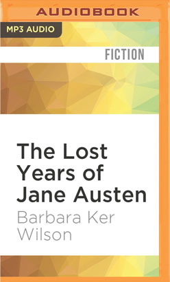 Lost Years of Jane Austen, The