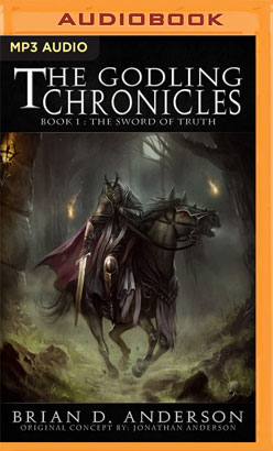 Godling Chronicles: The Sword of Truth, Book 1, The