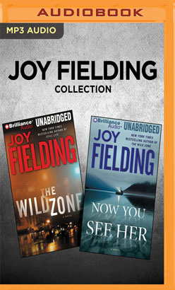Joy Fielding Collection - The Wild Zone & Now You See Her