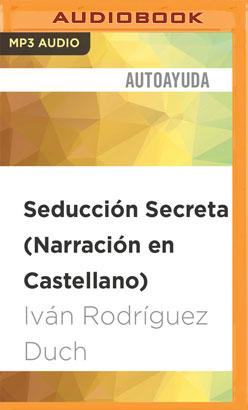 Seducción Secreta (Narración en Castellano)