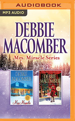 Debbie Macomber - Mrs. Miracle Series