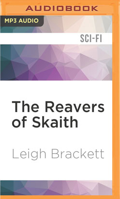 Reavers of Skaith, The