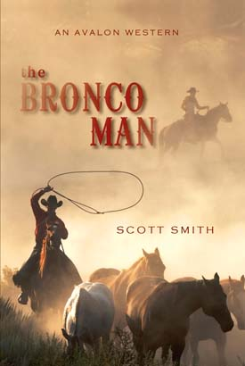 Bronco Man, The