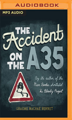 Accident on the A35, The