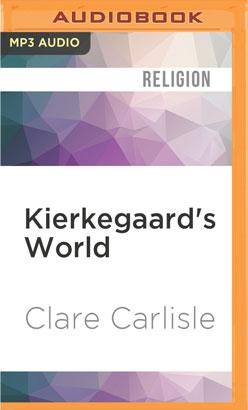Kierkegaard's World
