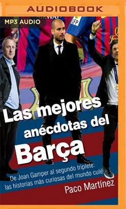 Las mejores anécdotas del Barça (Narración en Castellano)