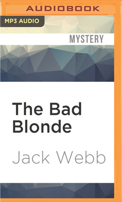 Bad Blonde, The