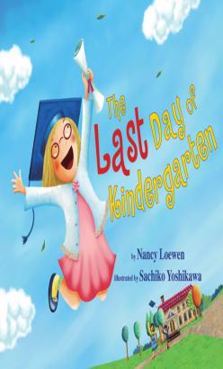 Last Day of Kindergarten, The