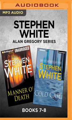 Stephen White Alan Gregory Series: Books 7-8