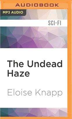 Undead Haze, The
