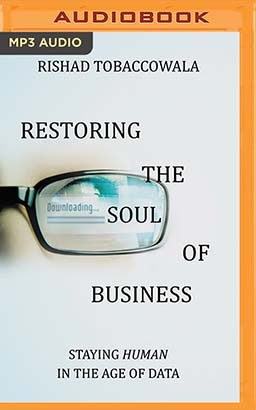 Restoring the Soul of Business