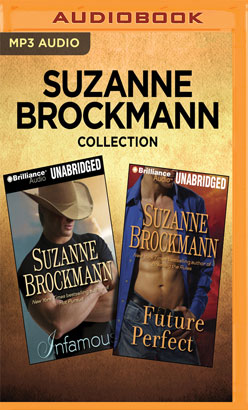 Suzanne Brockmann Collection - Infamous & Future Perfect