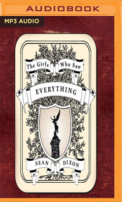Girls Who Saw Everything, The