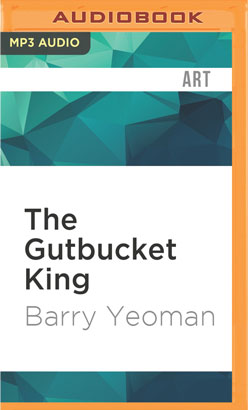 Gutbucket King, The