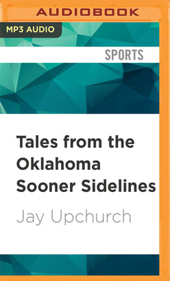 Tales from the Oklahoma Sooner Sidelines