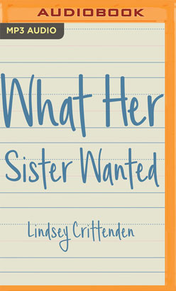 What Her Sister Wanted