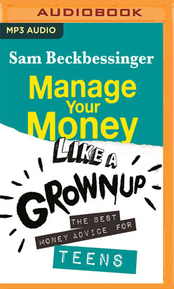 Manage Your Money Like a Grownup