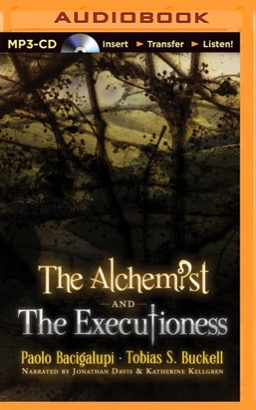 Alchemist and the Executioness, The