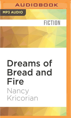 Dreams of Bread and Fire