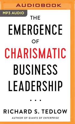 Emergence of Charismatic Business Leadership, The