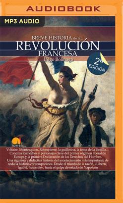 Breve historia de la Revolución francesa (Narración en Castellano)