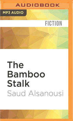 Bamboo Stalk, The