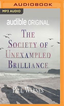 Society of Unexampled Brilliance, The