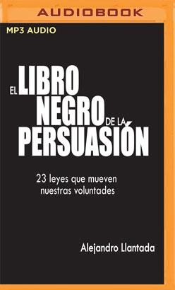 El Libro Negro de la Persuasión (Narración en Castellano)
