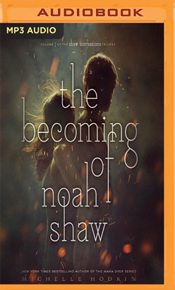 Becoming of Noah Shaw, The