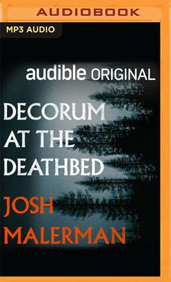 Decorum at the Deathbed