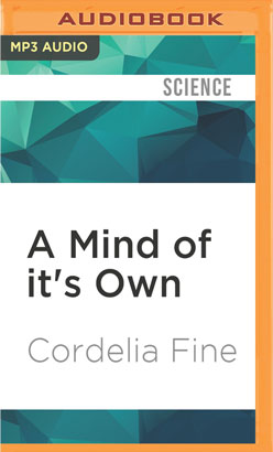 Mind of it's Own, A