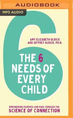 Six Needs of Every Child