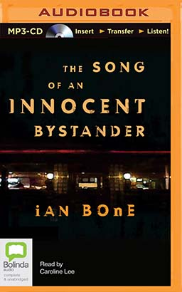 Song of an Innocent Bystander, The