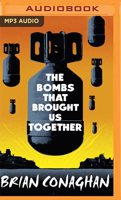 Bombs That Brought Us Together, The
